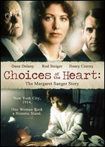 Choices of the Heart: The Margaret Sanger Story - Paul W. Shapiro