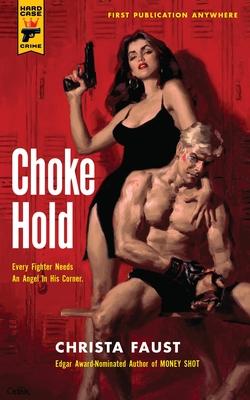 Choke Hold - Faust, Christa
