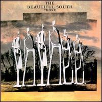 Choke - The Beautiful South