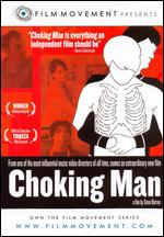 Choking Man - Steven Barron