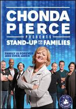 Chonda Pierce: Stand Up for Families - Family is Forever and Ever, Amen