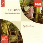 Chopin: Études; Ballades; Waltzes
