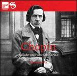 Chopin: Ballades and Piano Sonata No. 2