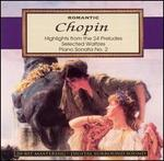 Chopin: Highlights from the 24 Preludes; Selected Waltzes; Piano Sonata No. 2