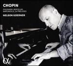 Chopin: Polonaise; Berceuse; Barcarolle; 24 Préludes
