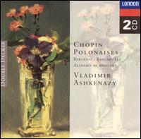 Chopin: Polonaises; Berceuse; Barcarolle; Allegro de Concert - Vladimir Ashkenazy (piano)