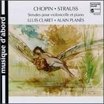 Chopin, Strauss: Sonates pour violoncelle et piano