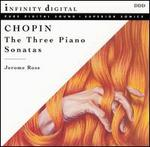 Chopin: The Three  Piano Sonatas