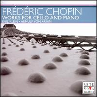 Chopin: Works for Cello & Piano - Arnulf von Arnim (piano); Emil Klein (cello)