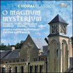 Choral Classics: O Magnum Myseterium