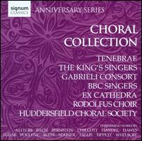 Choral Collection - Andrew Swait (treble); Chapelle du Roi; Elin Manahan Thomas (soprano); Ex Cathedra Choir; Gabrieli Consort;...