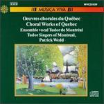 Choral Works Of Quebec