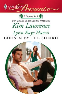 Chosen by the Sheikh: The Sheikh and the Virgin\Kept for the Sheikh's Pleasure - Lawrence, Kim, and Raye Harris, Lynn