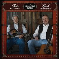 Chris Hillman and Herb Pedersen at Edwards Barn - Chris Hillman/Herb Pedersen