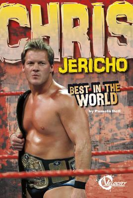 Chris Jericho: Best in the World - Delmar, Pete