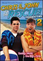 Chris & John to the Rescue!: Season 02