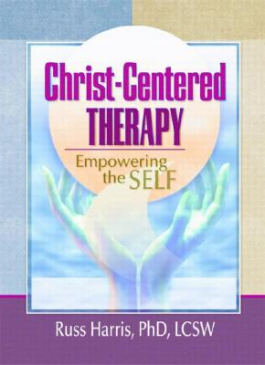 Christ-Centered Therapy - Harris, Russ