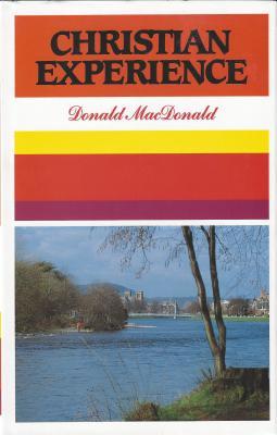 Christian Experience - MacDonald, Donald, Rev.