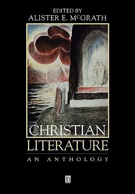 Christian Literature - McGrath, Alister E, Professor, and McGrath