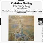 Christian Sinding: Der heilige Berg