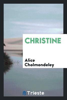 Christine - Cholmondeley, Alice