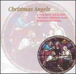 Christmas Angels: A Thousand Voices Sing the Finest Christmas Music in Lincoln Cathedra