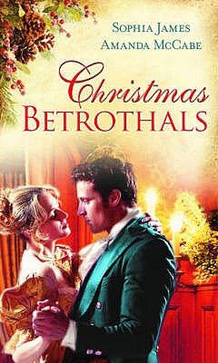 Christmas Betrothals: WITH Mistletoe Magic AND The Winter Queen - James, Sophia, and McCabe, Amanda