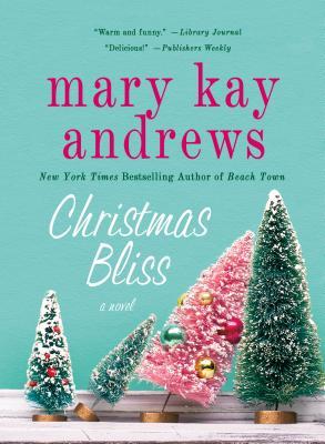 Christmas Bliss - Andrews, Mary Kay