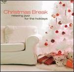 Christmas Break: Relaxing Jazz for the Holidays