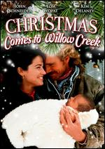 Christmas Comes to Willow Creek - Richard Lang