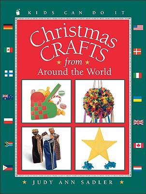Christmas Crafts from Around the World - Sadler, Judy Ann