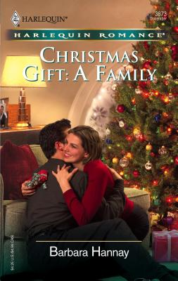 Christmas Gift: A Family - Hannay, Barbara