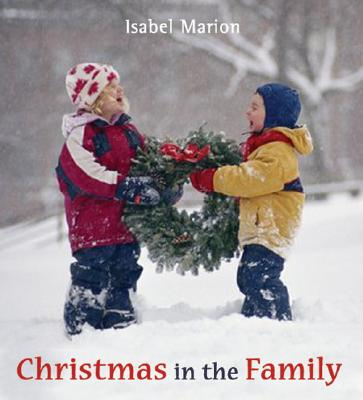 Christmas in the Family - Marion, Isabel, and Isabel Marion