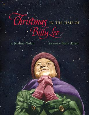 Christmas in the Time of Billy Lee - Nolen, Jerdine