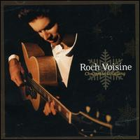 Christmas is Calling - Roch Voisine