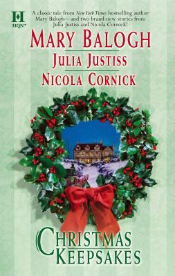 Christmas Keepsakes - Balogh, Mary, and Justiss, Julia, and Cornick, Nicola