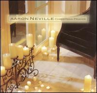 Christmas Prayer - Aaron Neville