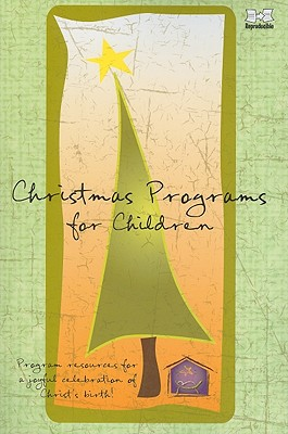Christmas Programs for Children - Meyers, Elaina (Compiled by)