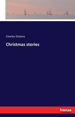 Christmas Stories - Dickens