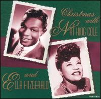 Christmas with Nat King Cole and Ella Fitzgerald - Nat Cole King & Ella Fitzgerald