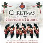 Christmas With the Grenadier Guards