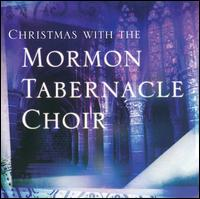 Christmas with the Mormon Tabernacle Choir [2002] - Mormon Tabernacle Choir