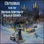 Christmas with the Mormon Tabernacle Organ & Chimes [Columbia]