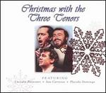 Christmas with the Three Tenors [includes DVD: Classical Christmas]