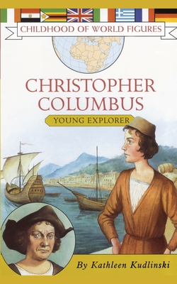 Christopher Columbus: Young Explorer - Kudlinski, Kathleen, V