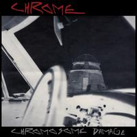 Chromosome Damage: Live in Italy 1981 - Chrome