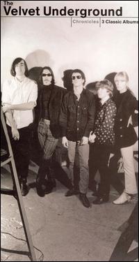 Chronicles - The Velvet Underground