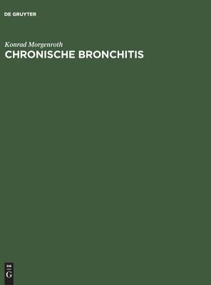 Chronische Bronchitis - Morgenroth, Konrad, and Pucher, Gerhard (Illustrator)