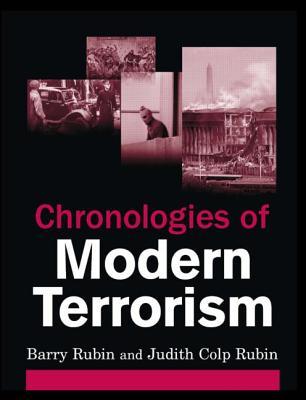 Chronologies of Modern Terrorism - Rubin, Barry