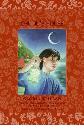 Chu Ju's House - Whelan, Gloria